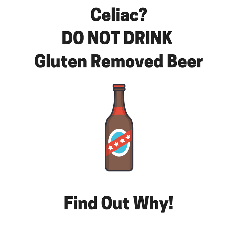 Don't Drink Gluten Removed Beer