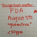 Aug 5th Gluten Free FDA Labeling Just a Start