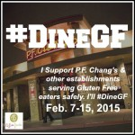 #DineGF: Celiacs, PF Chang's & Supporting Those Who Support Us