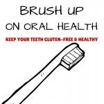 Brush Your Gluten-Free Teeth!