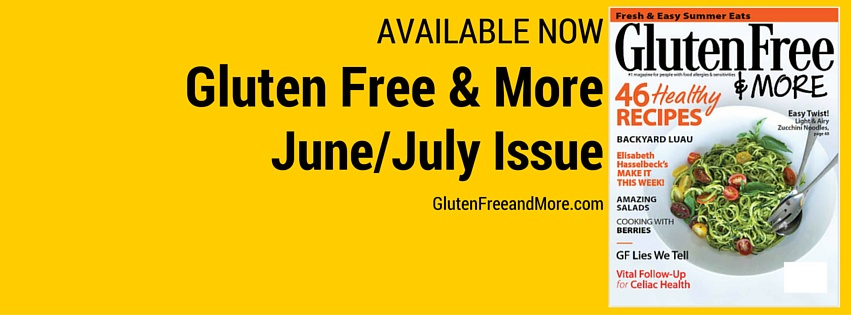 Gluten Free and More Magazine June July 2016