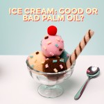 Say Yes to Responsible and Sustainable Palm Oil