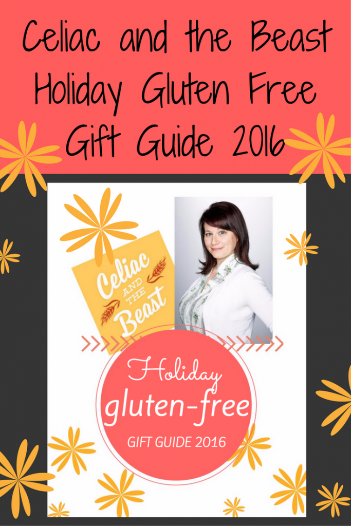 Celiac and the Beast Holiday Gluten Free Gift Guide 2016