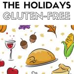 Gluten Free Thanksgiving + Gluten Free Christmas