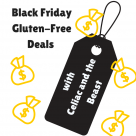 Black Friday Gluten-Free Deals with Celiac and the Beast